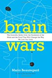 www.payane.ir - Brain Wars: The Scientific Battle Over the Existence of the Mind and the Proof that Will Change the Way We Live Our Lives