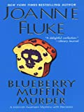 Blueberry Muffin Murder (Hannah Swensen Mysteries)