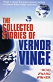 The Collected Stories of Vernor Vinge (0285638211) by Vernor Vinge