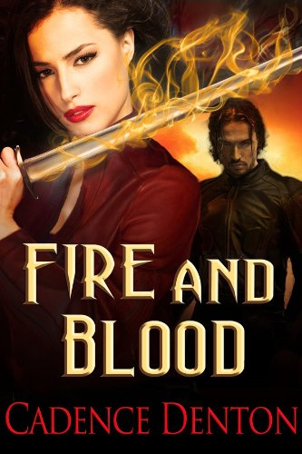 Fire And Blood (The Immortal Firewalkers Book 1) PDF