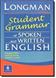 Longman Student Grammar of Spoken and Written English (0582237262) by Douglas Biber