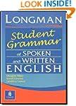 Longman Student Grammar of Spoken and...