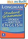Longman Student Grammar of Spoken and...