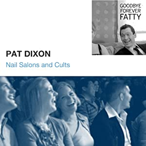 Nail Salons and Cults | [Pat Dixon]