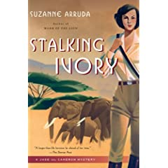 Stalking Ivory: A Jade Del Cameron Mystery, Arruda, Suzanne