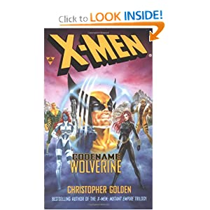 X-Men: Codename Wolverine by Christopher Golden