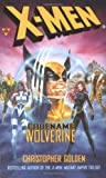 X-Men: Codename Wolverine (0425171116) by Golden, Christopher