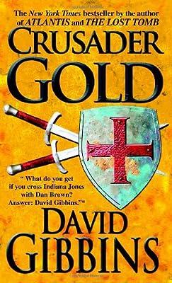 Crusader Gold par David Gibbins