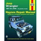 Jeep Wrangler 1987 thru 2008 (Haynes Repair Manual) ~ Max Haynes