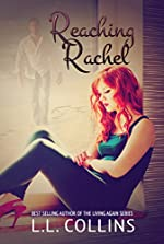 Reaching Rachel (Living Again #2)