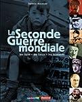 SECONDE GUERRE MONDIALE (LA) : LES FA...