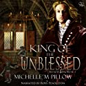 King of the Unblessed: Realm Immortal, Book 1 (       UNABRIDGED) by Michelle M. Pillow Narrated by Ross Pendleton