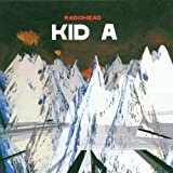 Kid A by Radiohead [Music CD]
