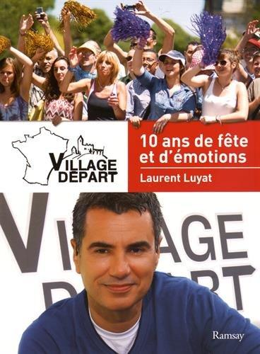 village-depart-10-ans-de-fete-et-demotions