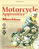 Motorcycle Apprentice: Matchless - in Name and Reputation