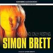 Not Dead, Only Resting | Simon Brett