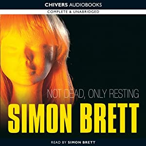 Not Dead, Only Resting | [Simon Brett]