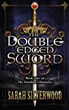 img - for The Double-edged Sword (The Nowhere Chronicles) book / textbook / text book