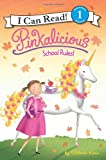img - for Pinkalicious: School Rules! (I Can Read Book 1) book / textbook / text book