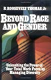 img - for Beyond Race and Gender: Unleashing the Power of Your Total Workforce by Managing Diversity book / textbook / text book