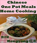 Chinese One Pot Meals Home Cooking: 1...
