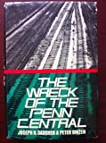 img - for The Wreck of the Penn Central book / textbook / text book