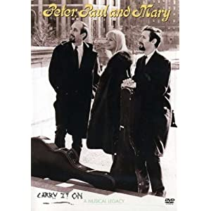 Peter, Paul & Mary - Carry It On (Disc 3)