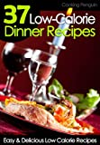 51cu8Xy73lL. SL160  37 Low Calorie Dinner Recipes   Easy and Delicious Low Calorie Recipes