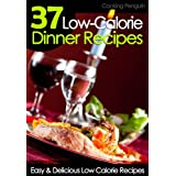 37 Low-Calorie Dinner Recipes - Easy and Delicious Low Calorie Recipes ~ Cooking Penguin