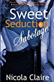 img - for Sweet Seduction Sabotage (Sweet Seduction, Book 6) (Volume 6) book / textbook / text book