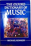 The Oxford Dictionary of Music (0193113333) by Kennedy, Michael