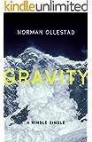 Gravity (Kindle Single)