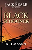 img - for Black Schooner (The Jack Beale Mystery Series) (Volume 7) book / textbook / text book