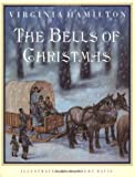 The Bells of Christmas (0152015507) by Hamilton, Virginia