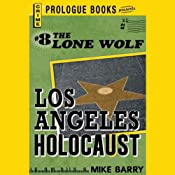 Los Angeles Holocaust | [Mike Barry]