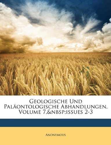 Geologische Und Paläontologische Abhandlungen, Band III