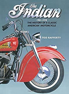 Book Cover: The Indian 1901-1978: The history of a classic American motorcycle