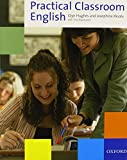 Practical Classroom English (0194422798) by Hughes