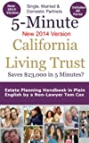 img - for The 5 Minute California Living Trust - Estate Planning Handbook in Plain English by a Non-Lawyer book / textbook / text book