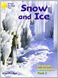 Oxford Reading Tree: Stages 8-11: Jackdaws: Pack 3: Snow and Ice (0198454600) by Poulton, Mike