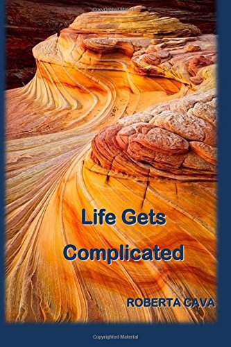Life Gets Complicated