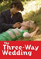 The Three-Way Marriage (English Subtitled)