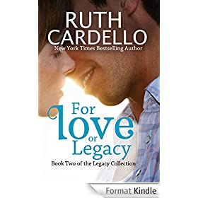 For Love or Legacy (Book 2) (Legacy Collection) (English Edition)