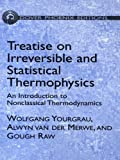 img - for Treatise on Irreversible and Statistical Thermodynamics: An Introduction to Nonclassical Thermodynamics (Dover Books on Physics) book / textbook / text book