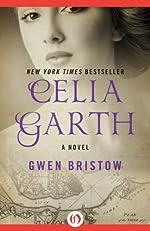 Celia Garth: A Novel