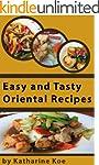 Easy Tasty Oriental Recipes by Kathar...
