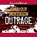 Outrage Audiobook by Arnaldur Indridason Narrated by George Guidall