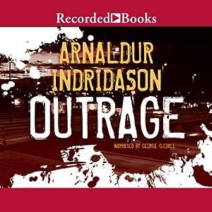 Outrage | [Arnaldur Indridason]