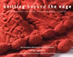 Knitting Beyond the Edge: Cuffs & Col...