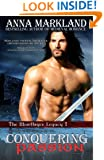 Conquering Passion: The Montbryce Legacy~Book One